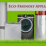 Eco-Friendly Appliances